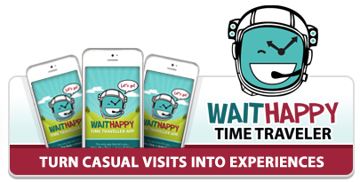 Turn Casual Visit Into Experiences With WaitHappy Time Traveler